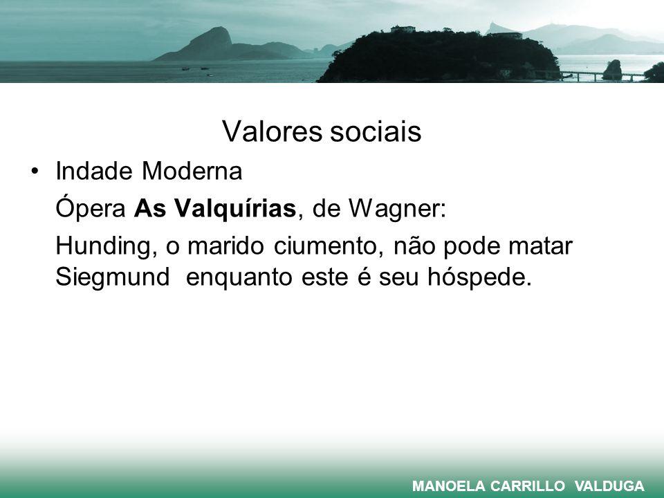 Valores sociais Indade Moderna Ópera As Valquírias, de Wagner: