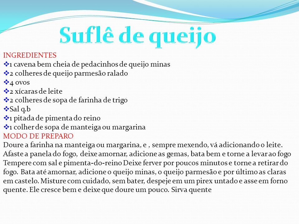 Suflê de queijo INGREDIENTES