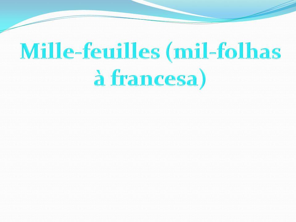 Mille-feuilles (mil-folhas à francesa)