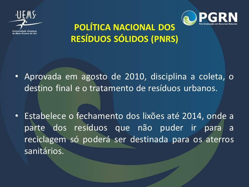 POLÍTICA NACIONAL DOS RESÍDUOS SÓLIDOS (PNRS)