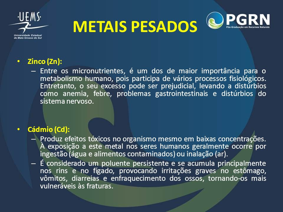 METAIS PESADOS Zinco (Zn):
