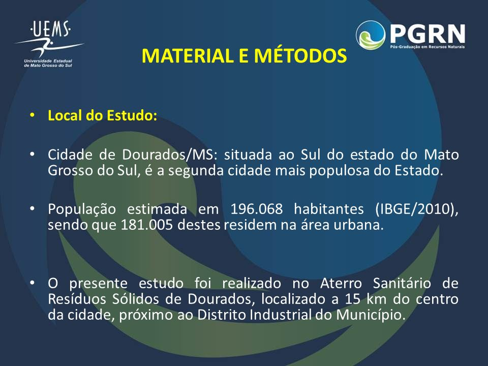 MATERIAL E MÉTODOS Local do Estudo: