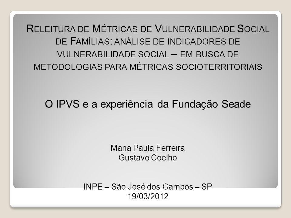 O IPVS e a experiência da Fundação Seade