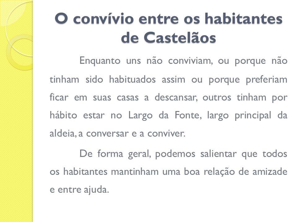 O convívio entre os habitantes de Castelãos