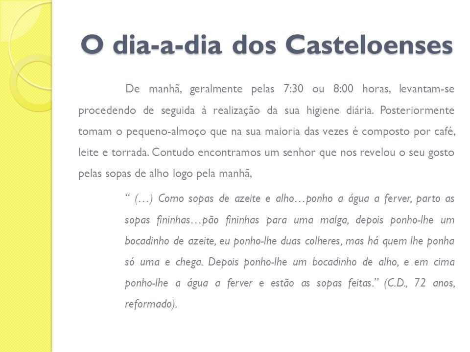 O dia-a-dia dos Casteloenses
