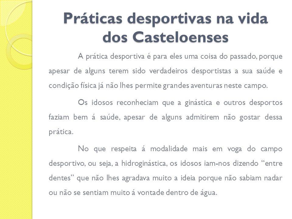 Práticas desportivas na vida dos Casteloenses