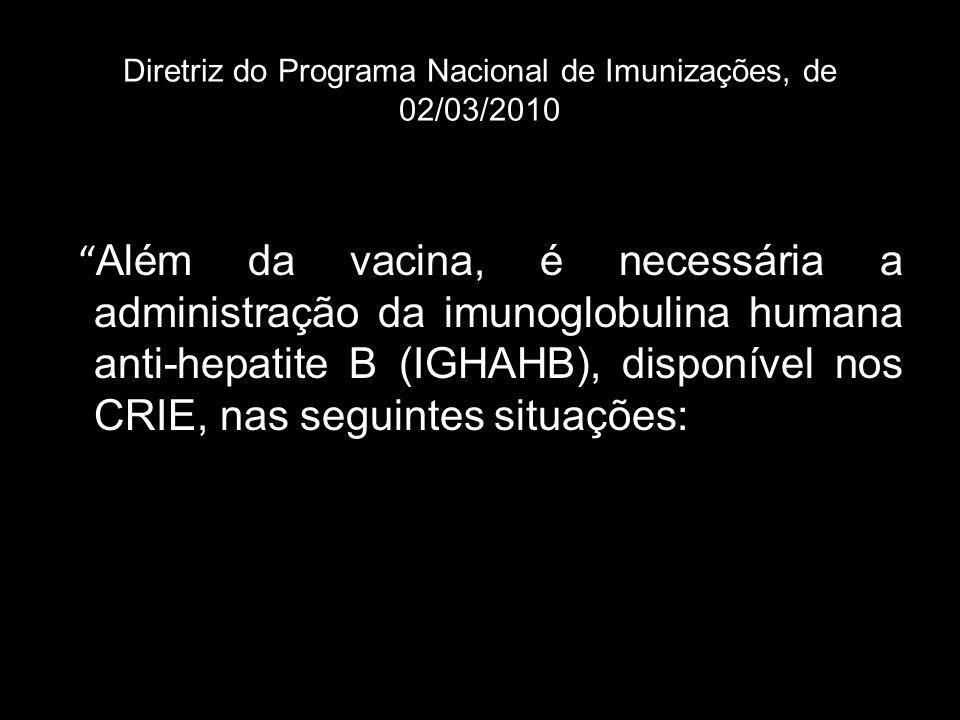 Diretriz do Programa Nacional de Imunizações, de 02/03/2010
