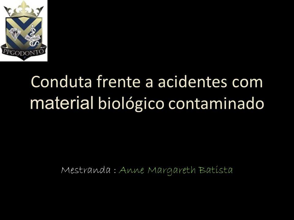 Conduta frente a acidentes com material biológico contaminado