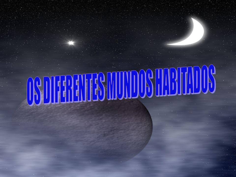 OS DIFERENTES MUNDOS HABITADOS