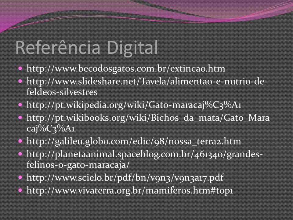 Referência Digital http://www.becodosgatos.com.br/extincao.htm