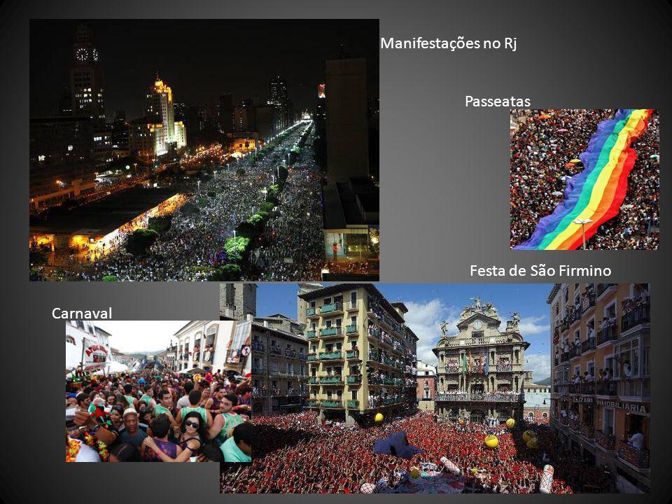 Manifestações no Rj Passeatas Festa de São Firmino Carnaval