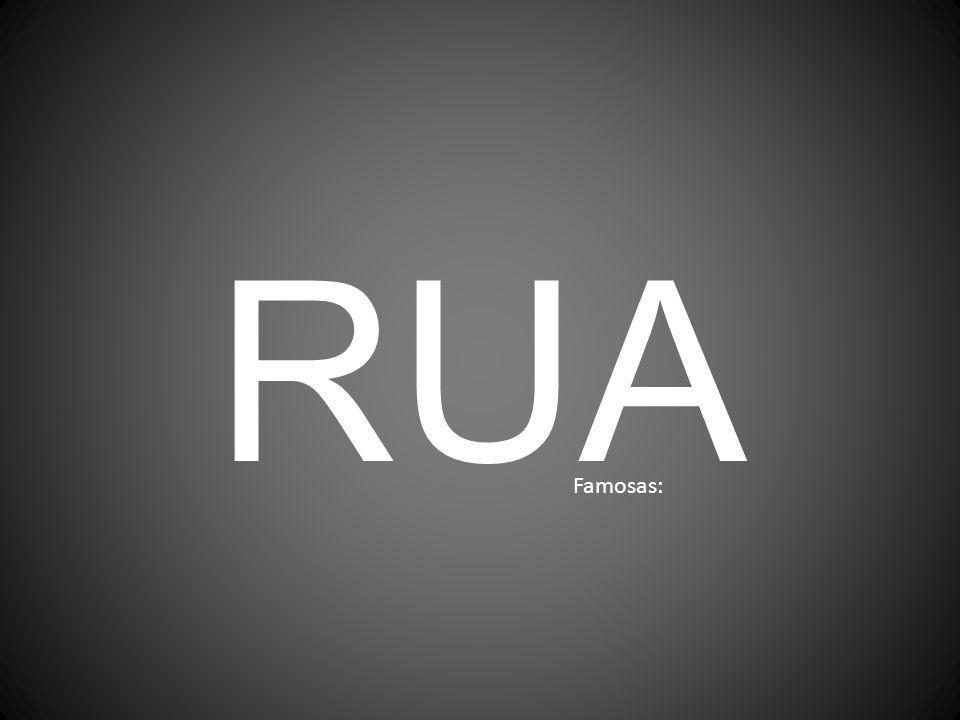 RUA Famosas: