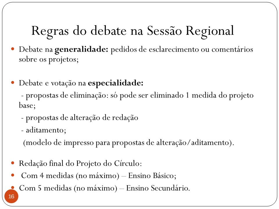 Regras do debate na Sessão Regional