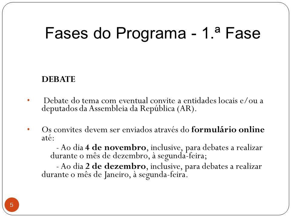 Fases do Programa - 1.ª Fase