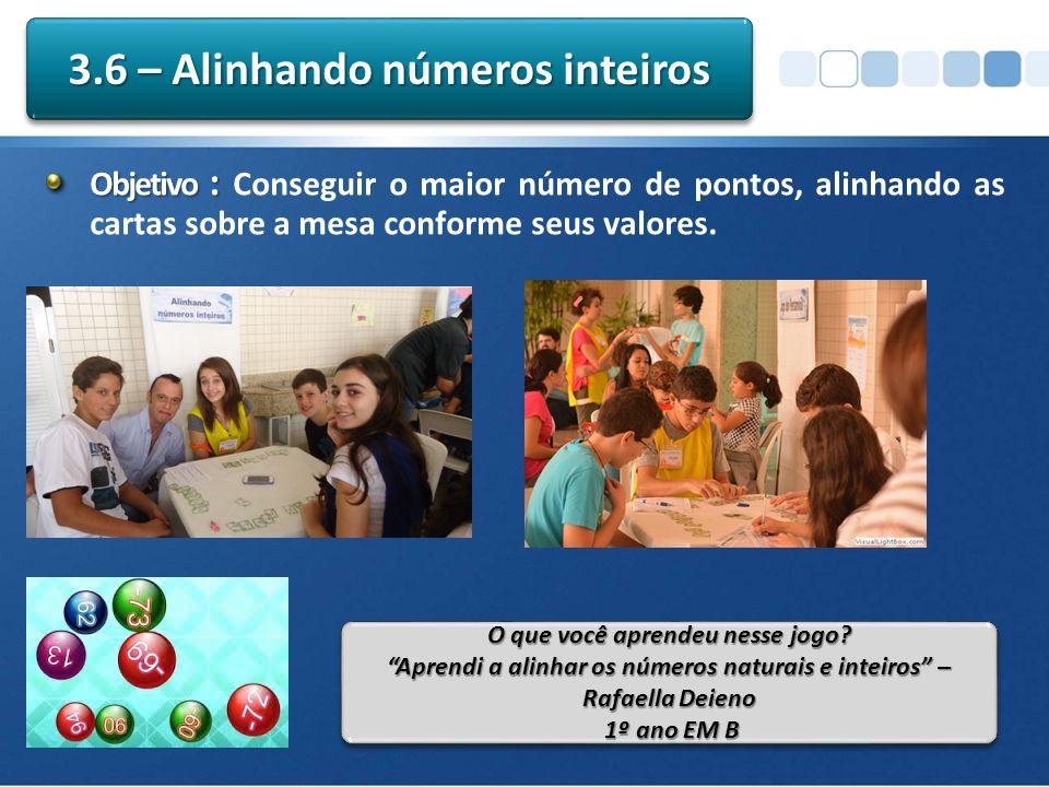 3.6 – Alinhando números inteiros