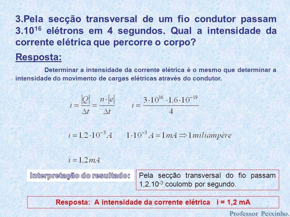 3. Pela secção transversal de um fio condutor passam 3