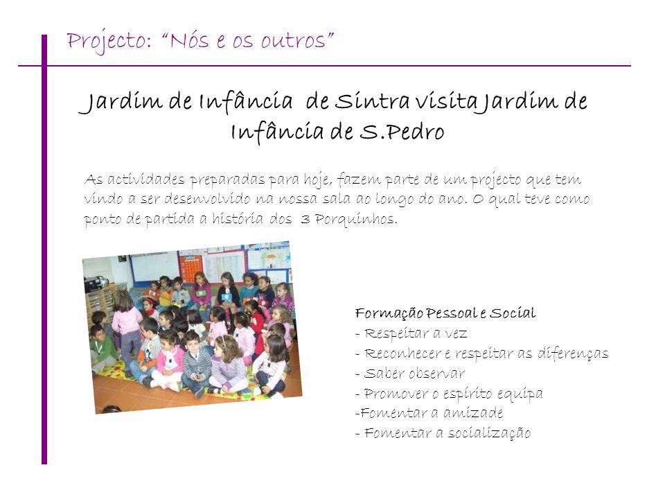 Jardim de Infância de Sintra visita Jardim de Infância de S.Pedro