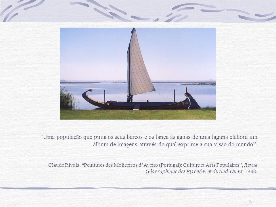 Uma população que pinta os seus barcos e os lança às águas de uma laguna elabora um álbum de imagens através do qual exprime a sua visão do mundo .