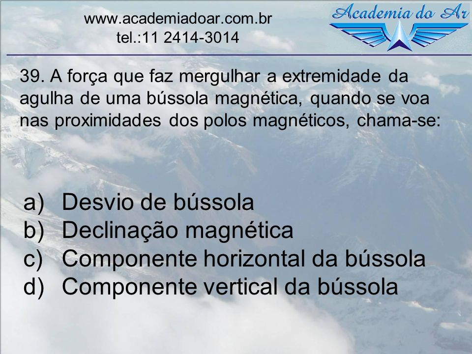 www.academiadoar.com.br tel.:11 2414-3014