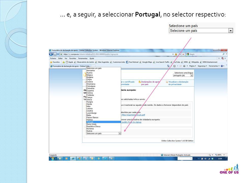 … e, a seguir, a seleccionar Portugal, no selector respectivo: