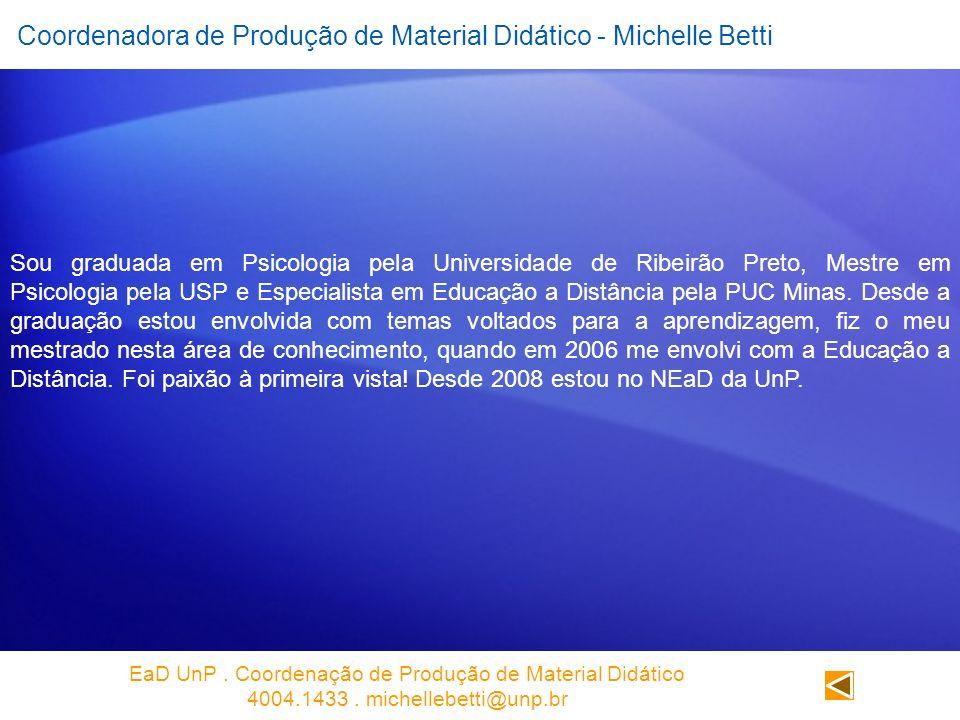 Coordenadora de Produção de Material Didático - Michelle Betti