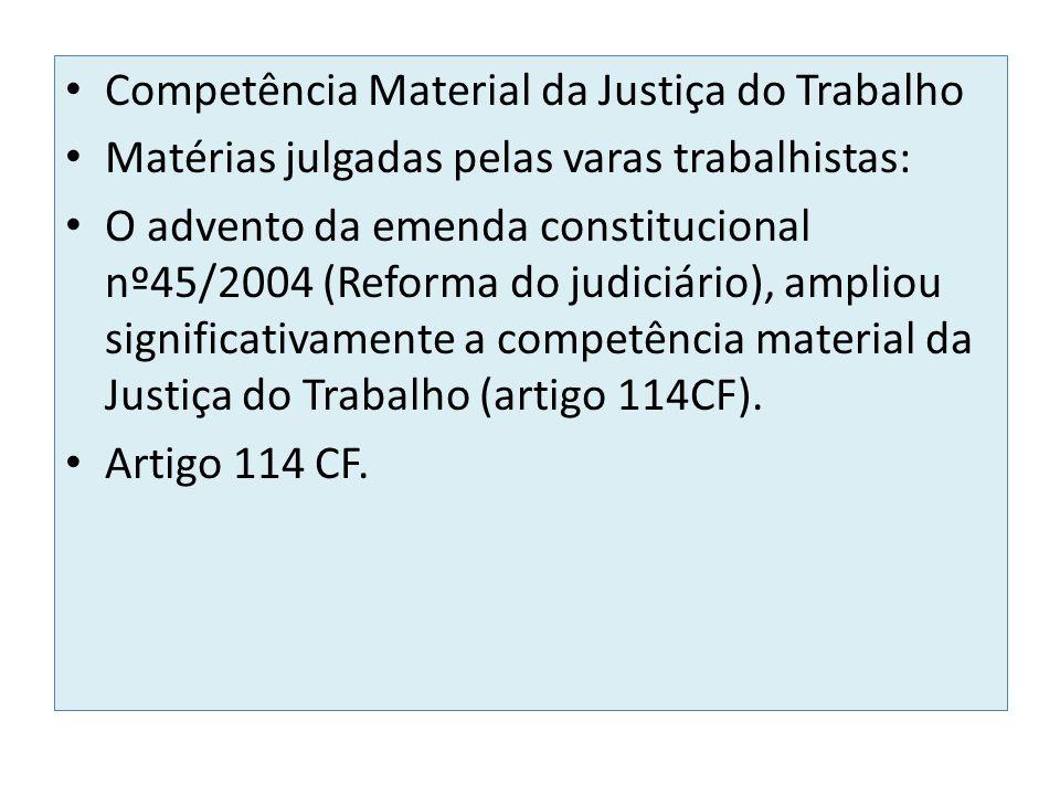 Competência Material da Justiça do Trabalho