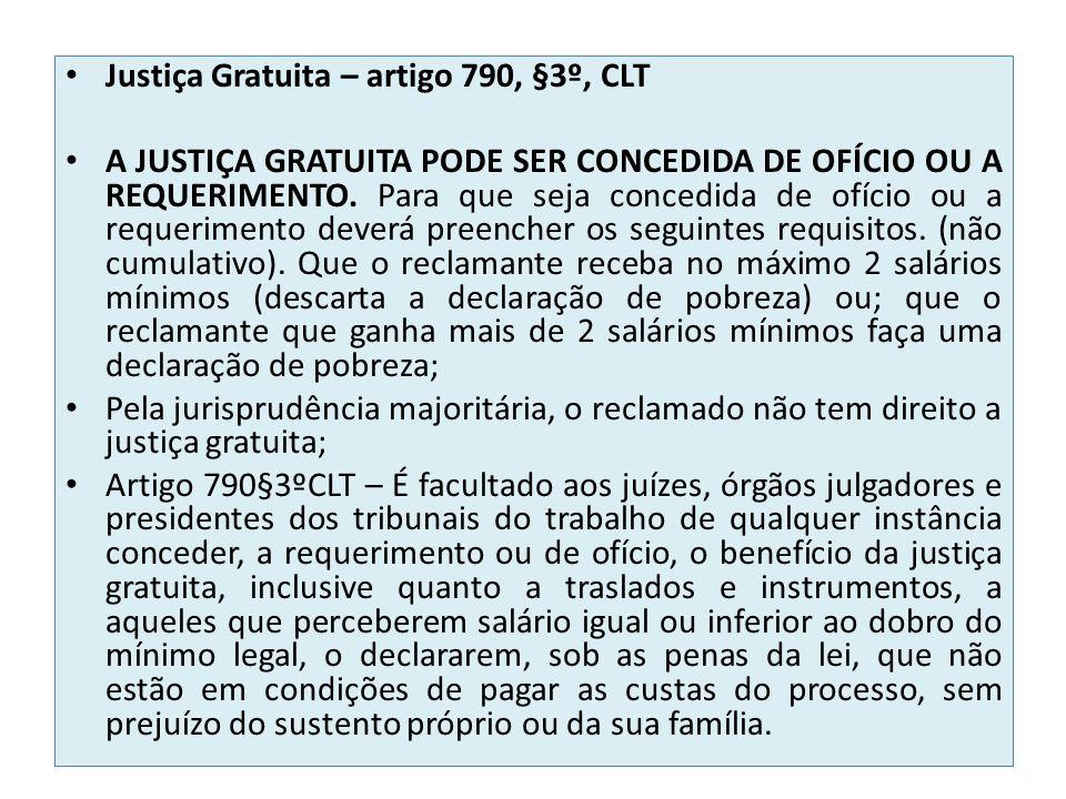 Justiça Gratuita – artigo 790, §3º, CLT