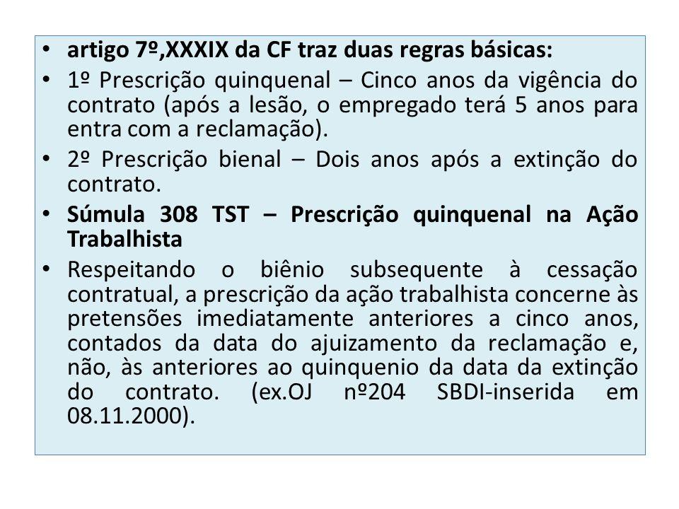 artigo 7º,XXXIX da CF traz duas regras básicas: