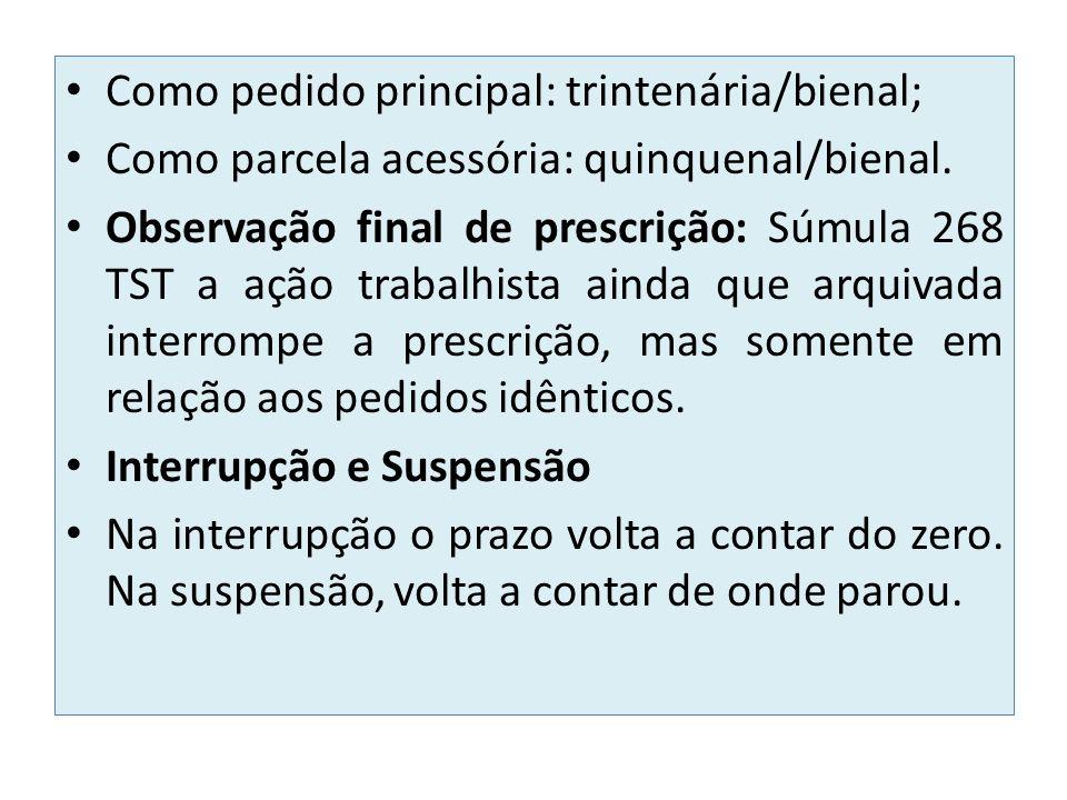 Como pedido principal: trintenária/bienal;