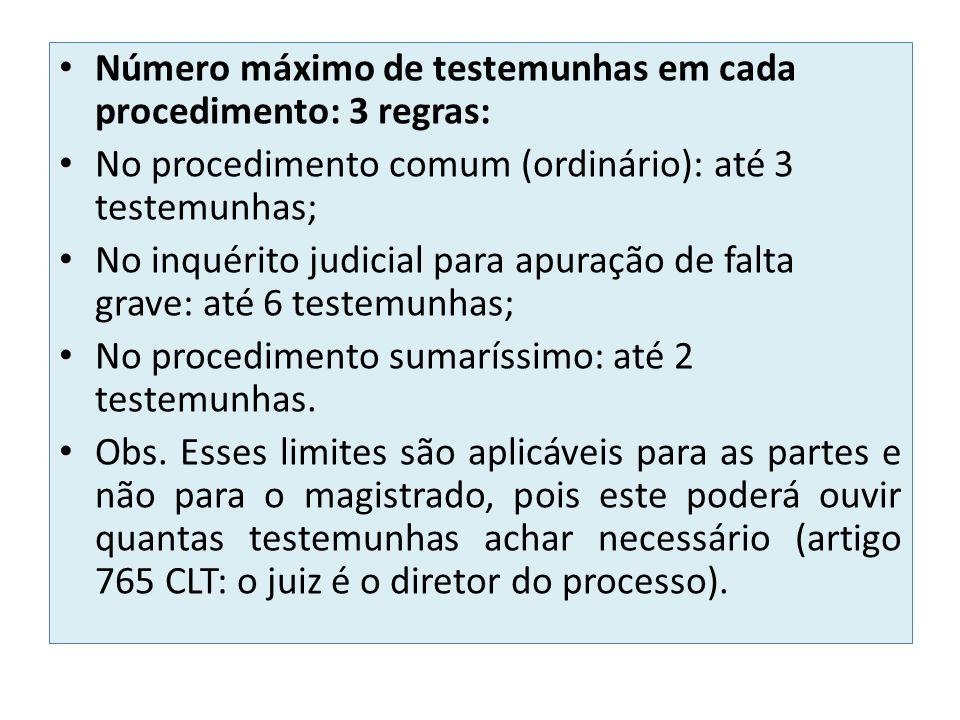 Número máximo de testemunhas em cada procedimento: 3 regras: