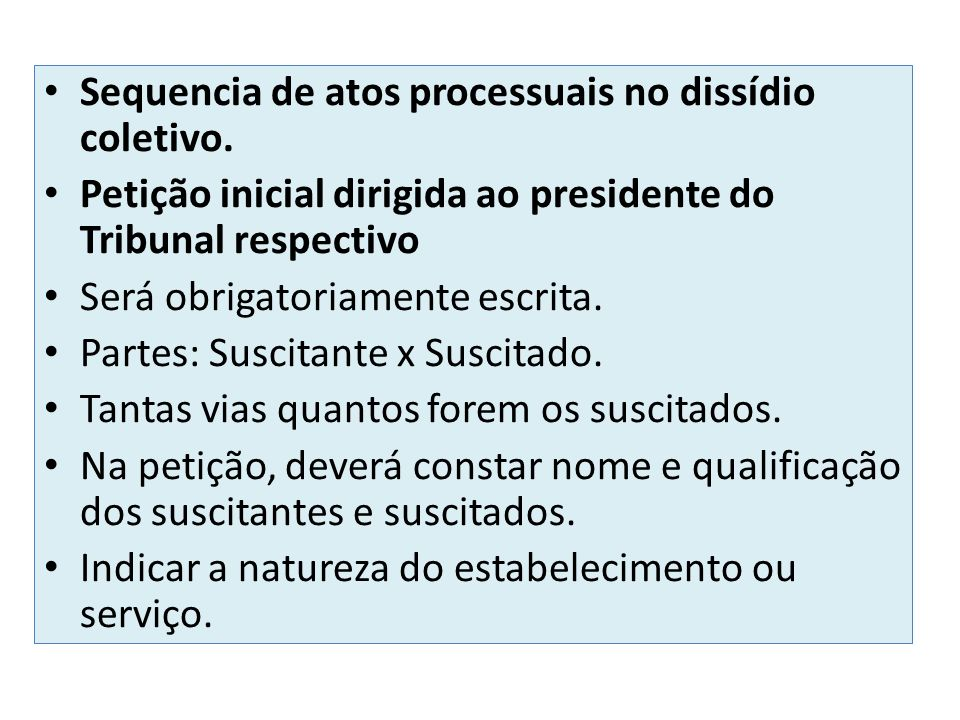 Sequencia de atos processuais no dissídio coletivo.