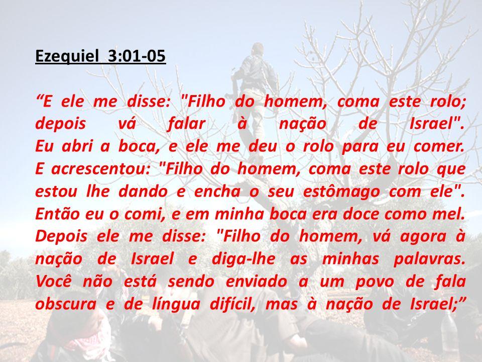 Ezequiel 3:01-05