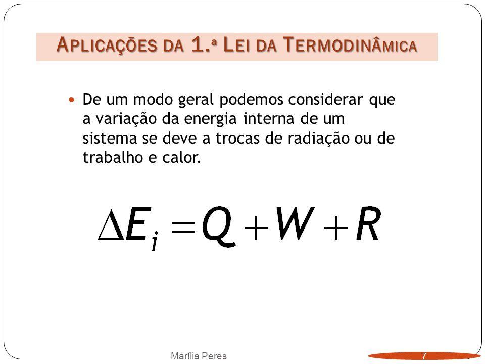 Aplicações da 1.ª Lei da Termodinâmica