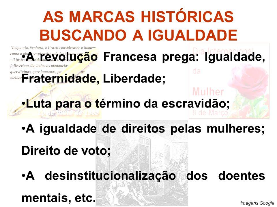 AS MARCAS HISTÓRICAS BUSCANDO A IGUALDADE
