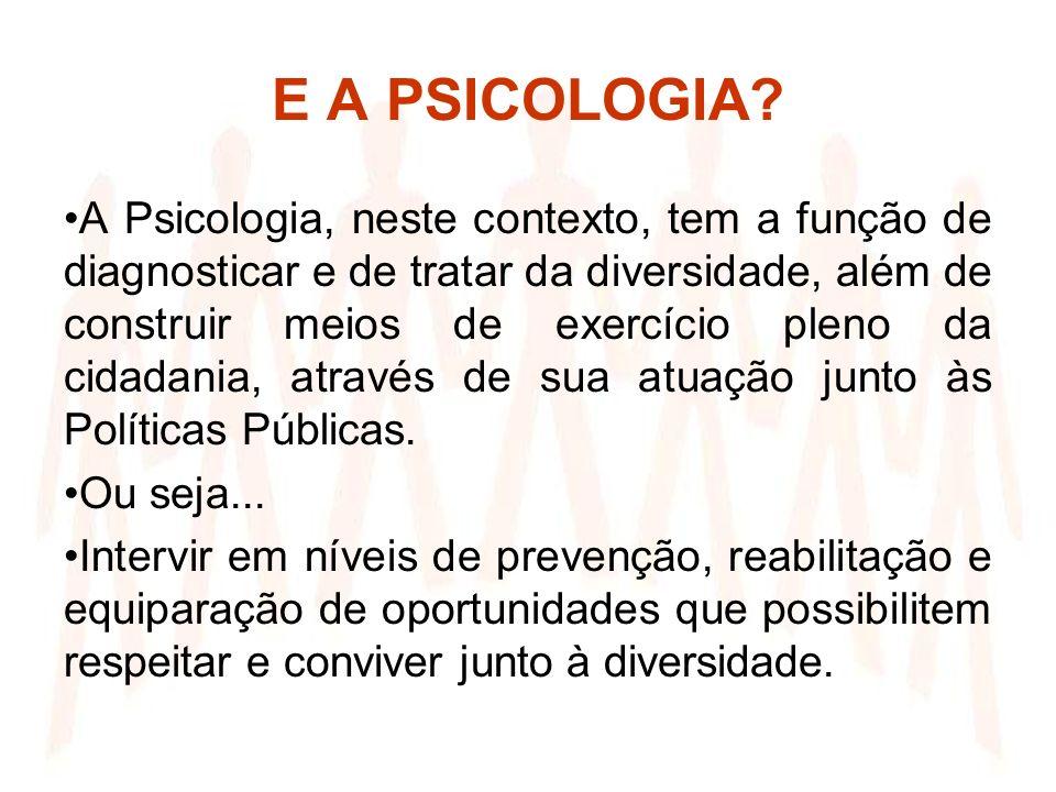 E A PSICOLOGIA