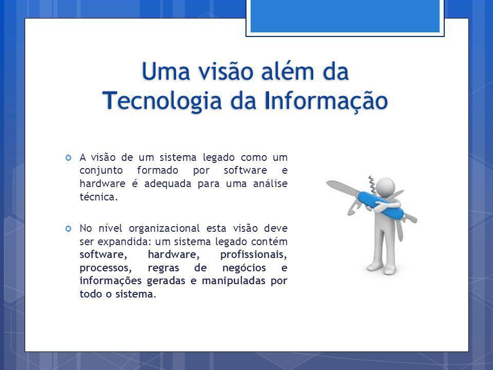 Uma visão além da Tecnologia da Informação