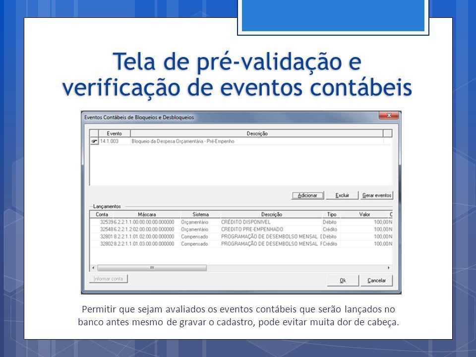 Tela de pré-validação e verificação de eventos contábeis