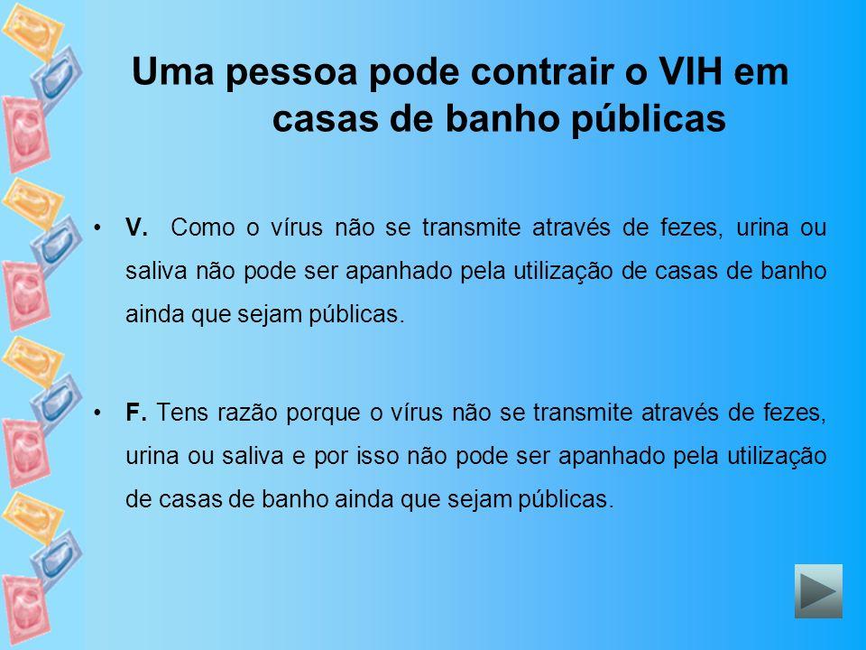 Uma pessoa pode contrair o VIH em casas de banho públicas