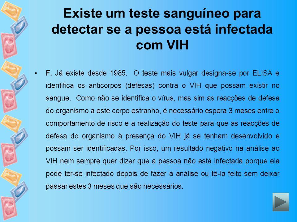 Existe um teste sanguíneo para detectar se a pessoa está infectada com VIH