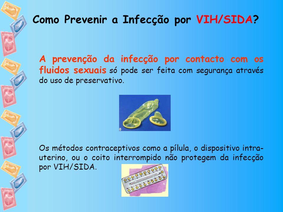 Como Prevenir a Infecção por VIH/SIDA