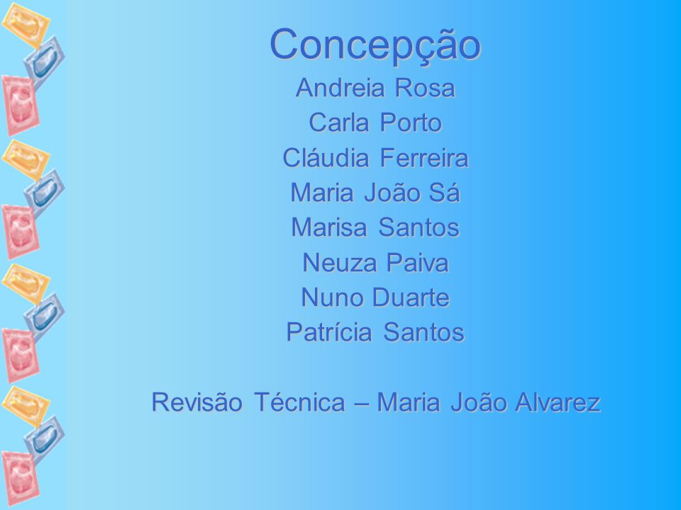 Revisão Técnica – Maria João Alvarez
