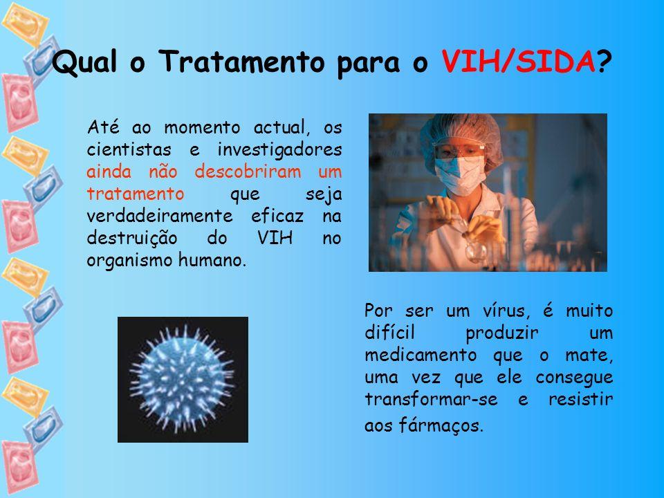 Qual o Tratamento para o VIH/SIDA