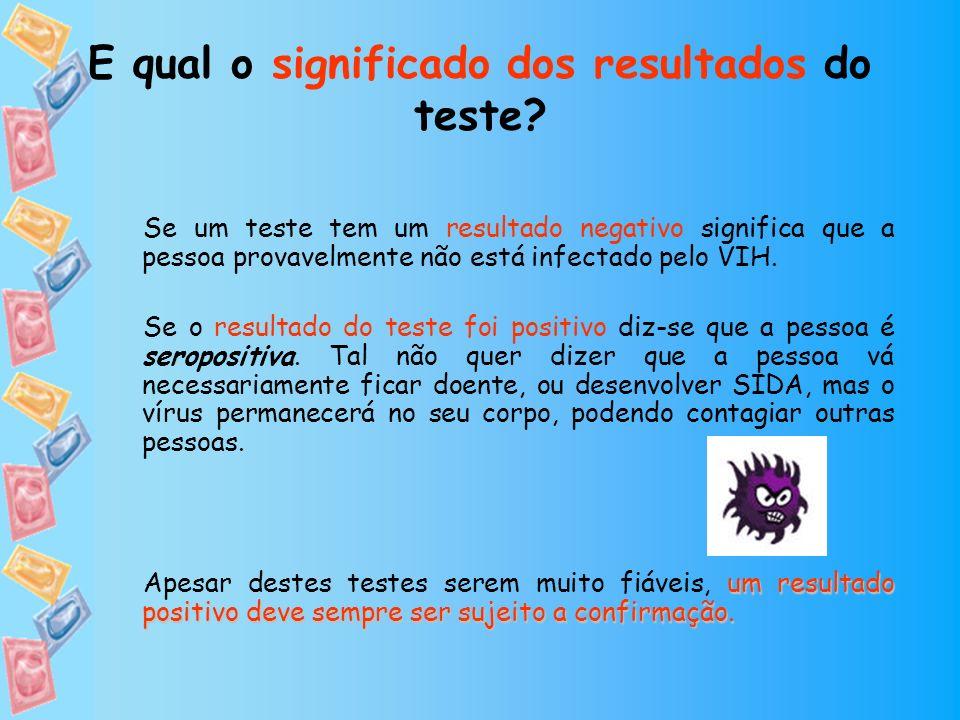E qual o significado dos resultados do teste