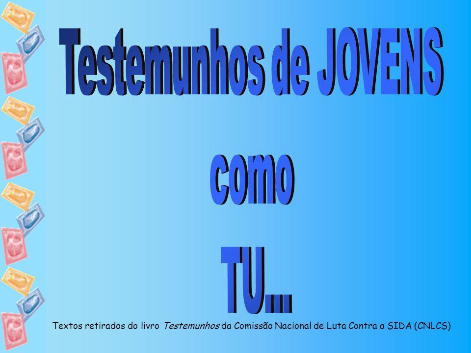 Testemunhos de JOVENS como TU...