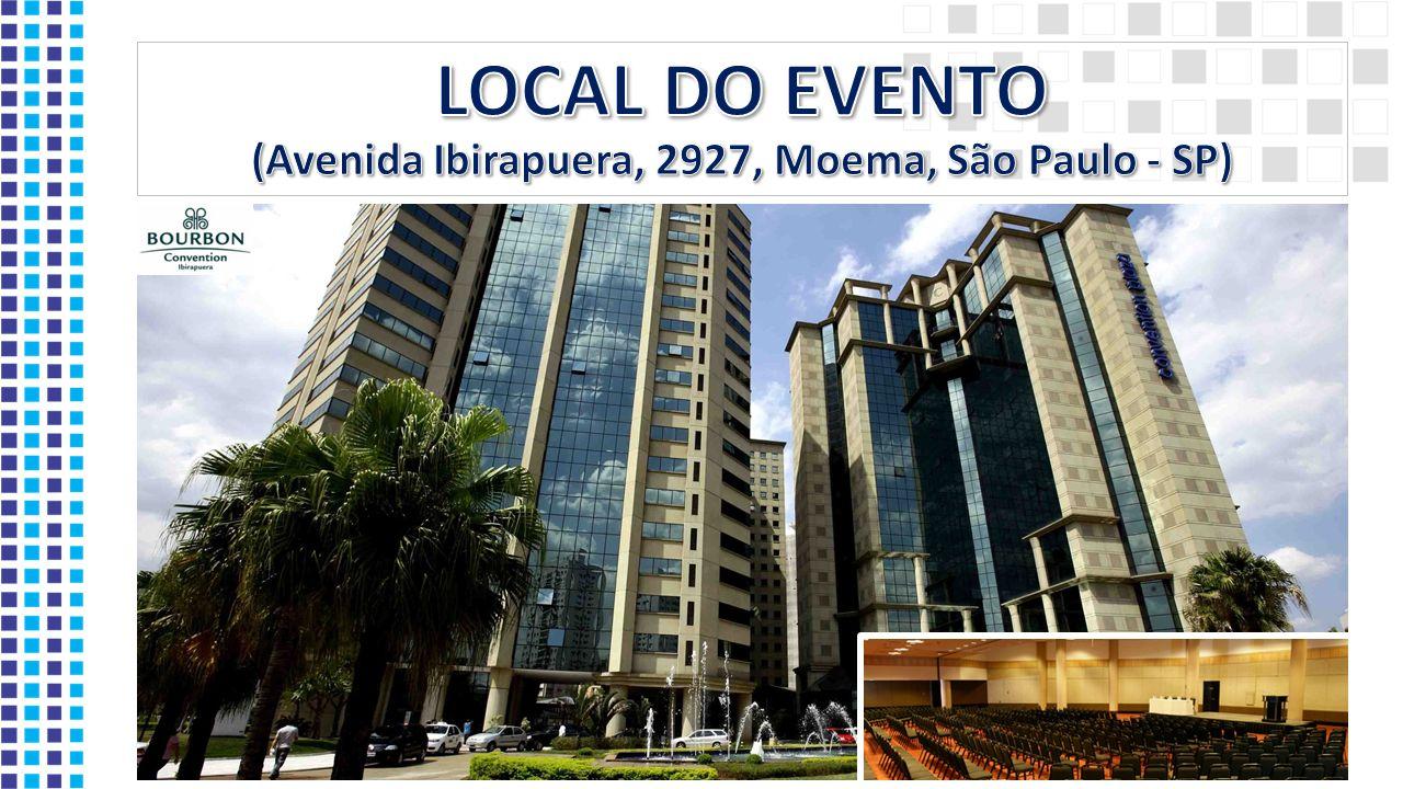 LOCAL DO EVENTO (Avenida Ibirapuera, 2927, Moema, São Paulo - SP)