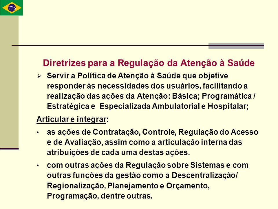 Diretrizes para a Regulação da Atenção à Saúde