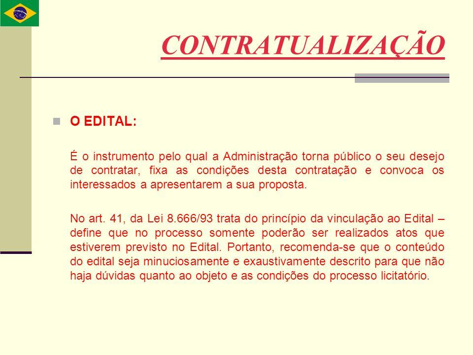 CONTRATUALIZAÇÃO O EDITAL: