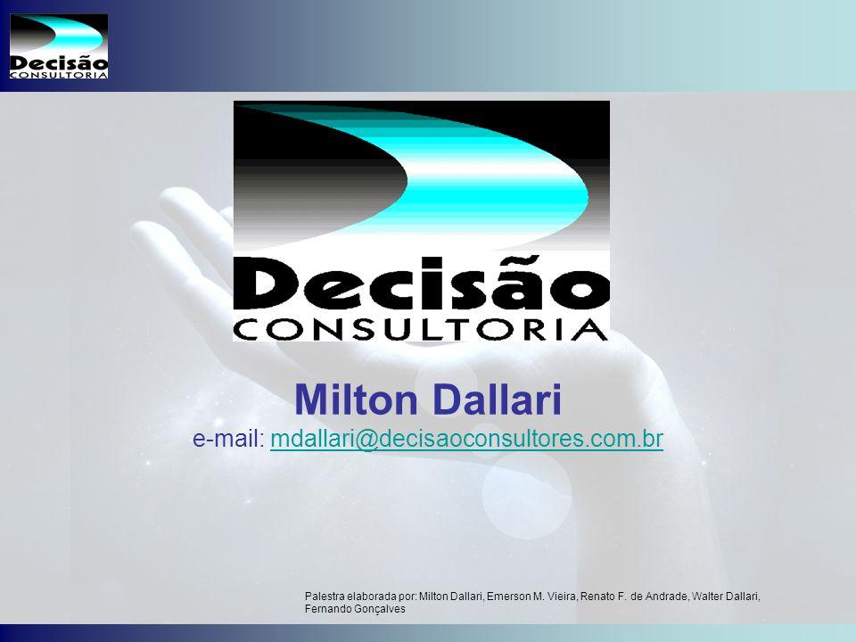 e-mail: mdallari@decisaoconsultores.com.br