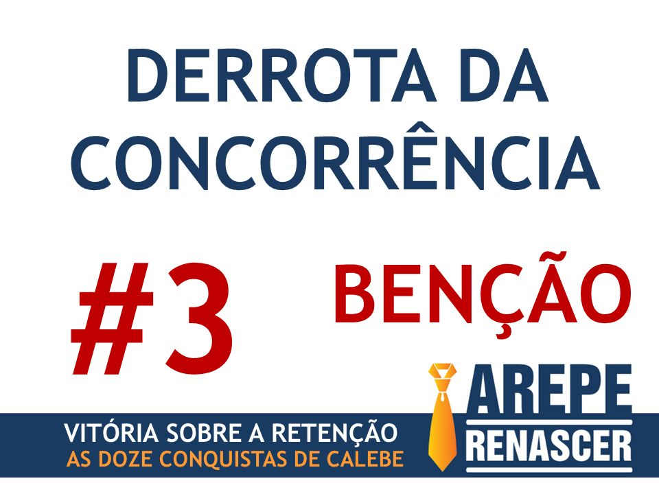 DERROTA DA CONCORRÊNCIA
