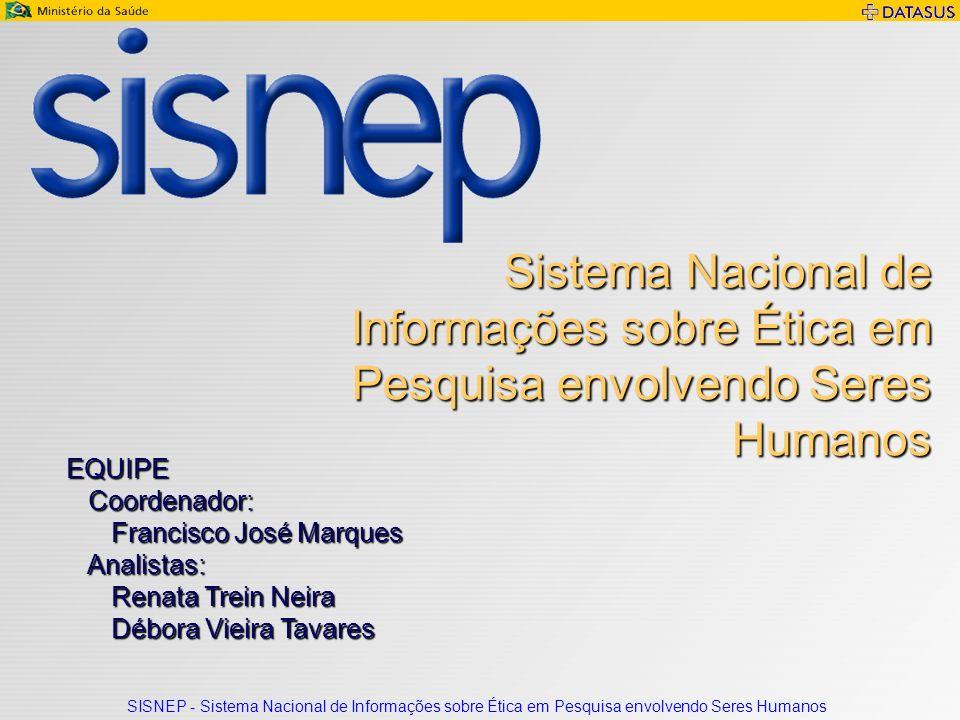 Sistema Nacional de Informações sobre Ética em Pesquisa envolvendo Seres Humanos